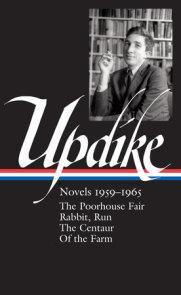 John Updike: Novels 1959-1965 (LOA #311)