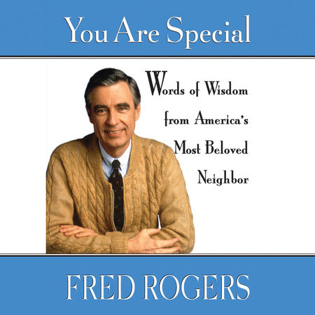 You Are Special By Fred Rogers 9780140235142 Penguinrandomhouse Com Books