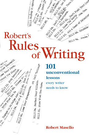 Robert's Rules of Writing by Robert Masello