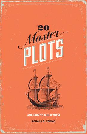 20 Master Plots by Ronald B. Tobias