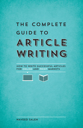 The Complete Guide to Article Writing by Naveed Saleh