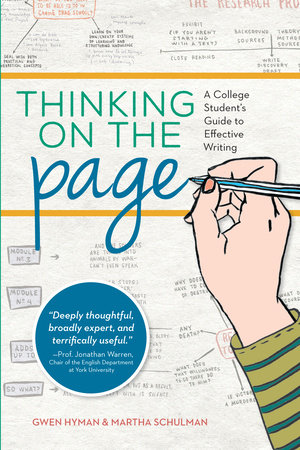 Thinking On The Page by Martha Schulman and Gwen Hyman