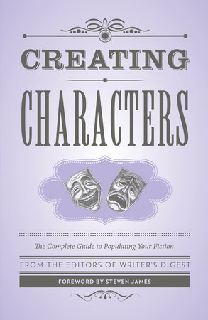 Creating Characters by Writer's Digest Books