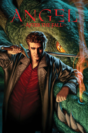 Angel: After the Fall, Vol. 1 by Brian Lynch, Joss Whedon and Alex Garner