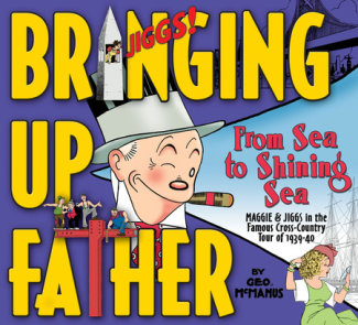 Bringing Up Father Volume 1: From Sea to Shining Sea