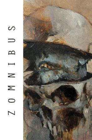 Zomnibus Volume 1 by Chris Ryall