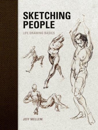 Sketching People by Jeff Mellem