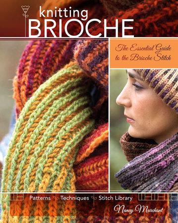 Knitting Brioche by Nancy Marchant