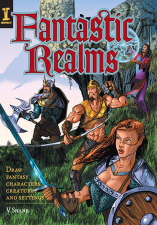 Fantastic Realms! by V. Shane Colclough