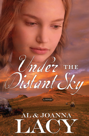 Under the Distant Sky by Al Lacy and Joanna Lacy