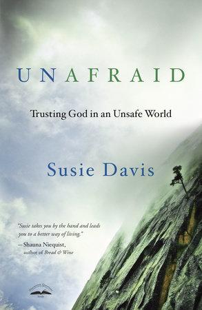 Unafraid by Susie Davis