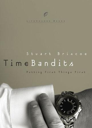 Time Bandits by Stuart Briscoe