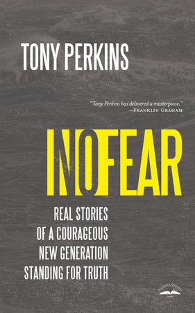 No Fear by Tony Perkins