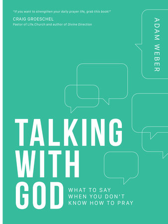 Talking with God by Adam Weber