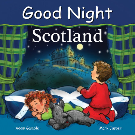 Good Night Scotland by Adam Gamble and Mark Jasper