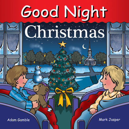 Good Night Christmas by Cooper Kelly, Adam Gamble and Mark Jasper