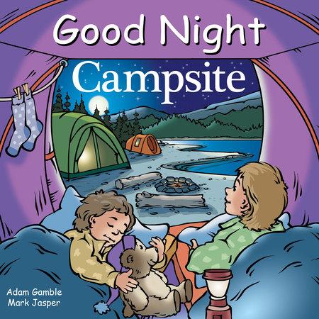 Good Night Campsite by Adam Gamble and Mark Jasper