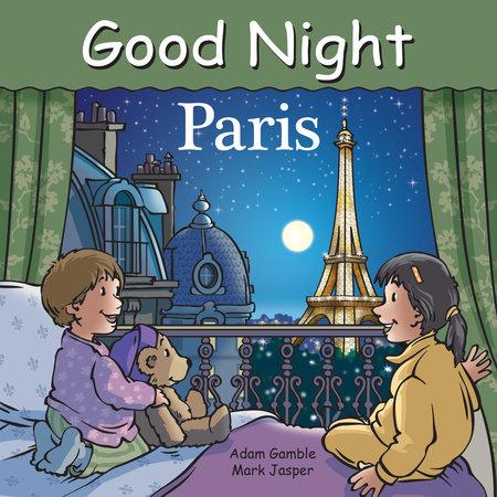 Good Night Paris by Adam Gamble and Mark Jasper