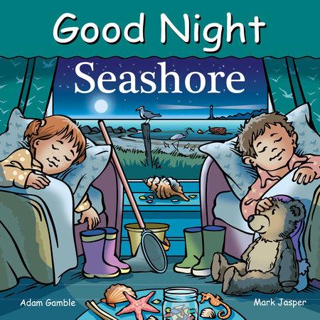 Good Night Seashore by Adam Gamble and Mark Jasper