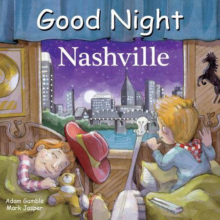 Good Night Nashville by Adam Gamble and Mark Jasper