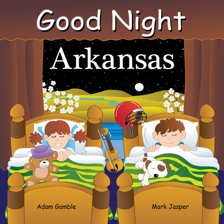 Good Night Arkansas by Adam Gamble and Mark Jasper