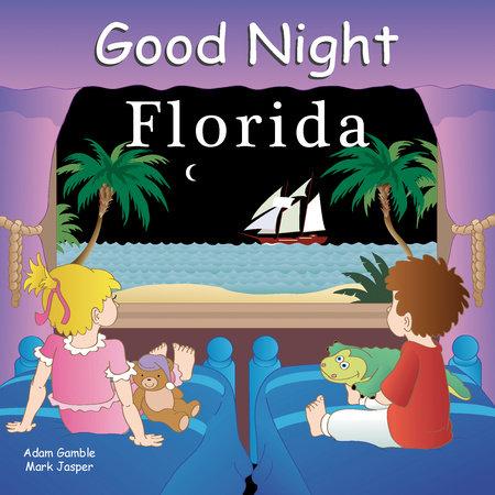 Good Night Florida by Adam Gamble and Mark Jasper