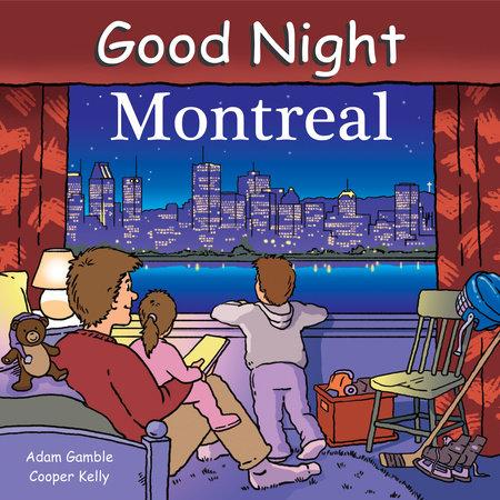 Good Night Montreal by Adam Gamble