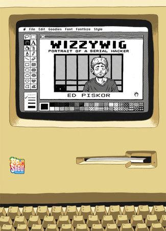 Wizzywig by Ed Piskor