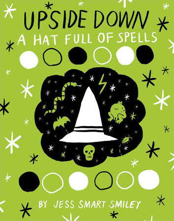 Upside Down (Book Two): A Hat Full of Spells by Jess Smart Smiley