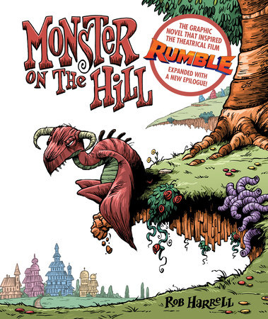Monster on the Hill (Expanded Edition) by Rob Harrell