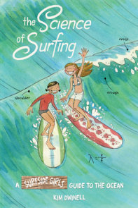The Science of Surfing: A Surfside Girls Guide to the Ocean