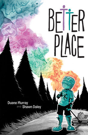 Better Place by Duane Murray