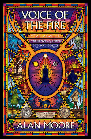 Voice of the Fire (25th Anniversary Edition) by Alan Moore