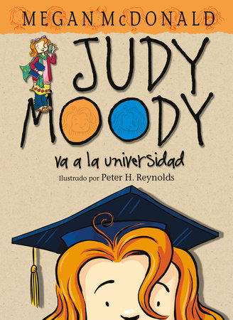 Judy Moody va a la universidad / Judy Moody Goes to College by Megan McDonald