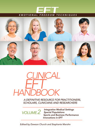Clinical EFT Handbook Volume 2 by Dawson Church and Stephanie Marohn