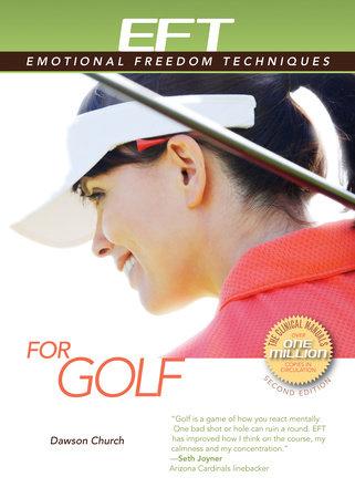 EFT for Golf by Dawson Church