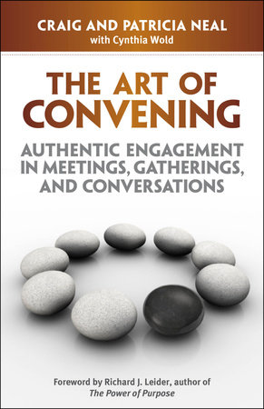 The Art of Convening by Craig Neal