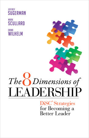 The 8 Dimensions of Leadership by Jeffrey Sugerman, Mark Scullard and Emma Wilhelm