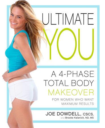 Ultimate You by Joe Dowdell and Brooke Kalanick