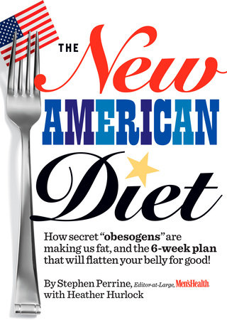 The New American Diet by Stephen Perrine and Heather Hurlock