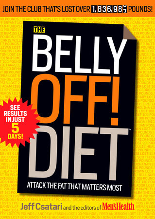 The Belly Off! Diet by Jeff Csatari and Editors of Men's Health Magazi