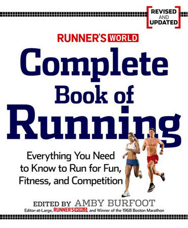 Runner's World Complete Book of Running by Editors of Runner's World Maga