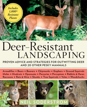 Deer-Resistant Landscaping by Neil Soderstrom