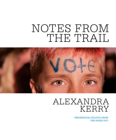 Notes from the Trail by Alexandra Kerry