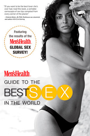 Men's Health Guide to the Best Sex in the World by Editors of Men's Health Magazi