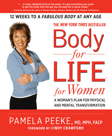Body-for-LIFE for Women by Pamela Peeke