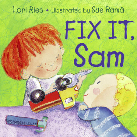 Fix It, Sam by Lori Ries