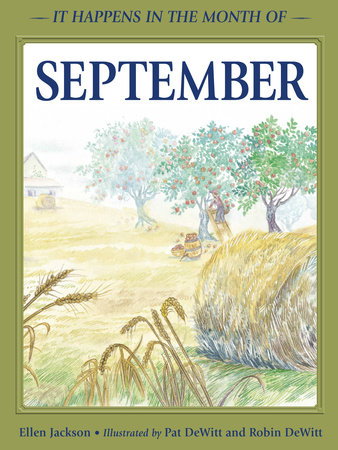 It Happens in the Month of September by Ellen B. Jackson