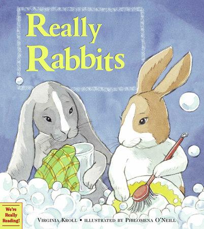Really Rabbits by Virginia Kroll