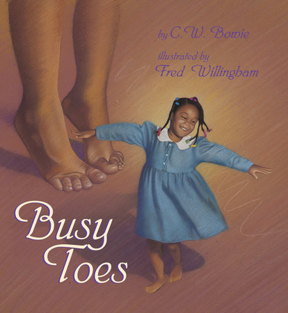 Busy Toes by C.W. Bowie